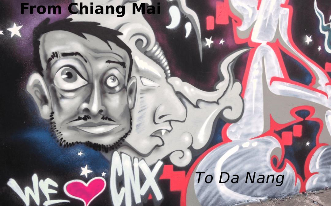 Heading from Chiang Mai to Da Nang, Vietnam