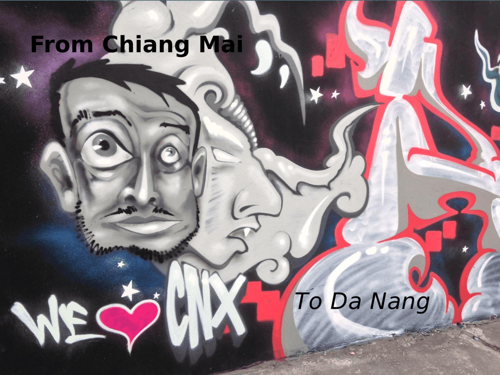 Heading from Chiang Mai to Da Nang, Vietnam ⋆ Flowing Firm