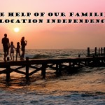 The Help of Our Families in Location Independence