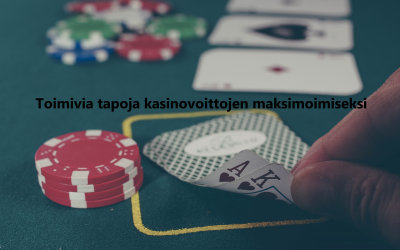 Toimivia tapoja kasinovoittojen maksimoimiseksi