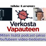 Miten lisätä podcast-jakso YouTubeen video-tiedostona?