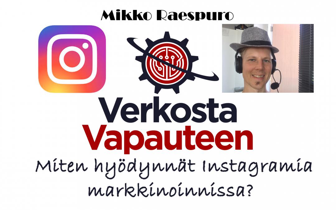 3 tehokasta tapaa Instagramin käyttöön yrityksen markkinoinnissa
