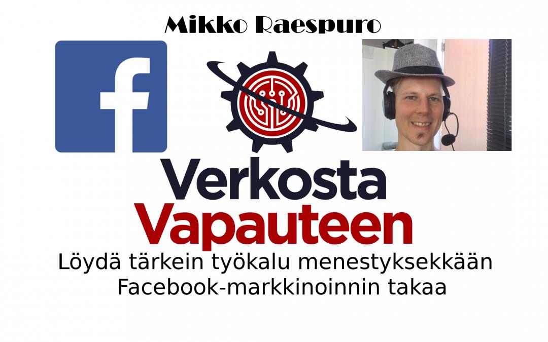 Löydä tärkein työkalu menestyksekkään Facebook-markkinoinnin takaa