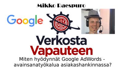 Miten hyödynnät Google AdWords Avainsanatyökalua asiakashankinnassa?